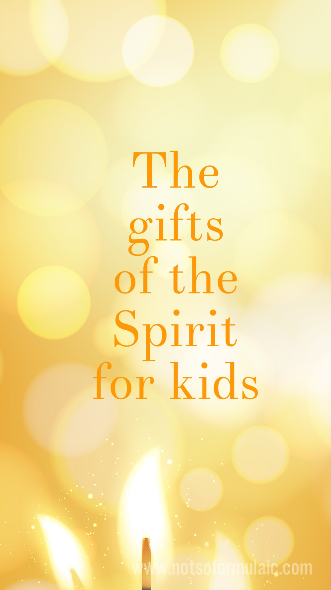 Teach your child about the gifts of the Holy Spirit