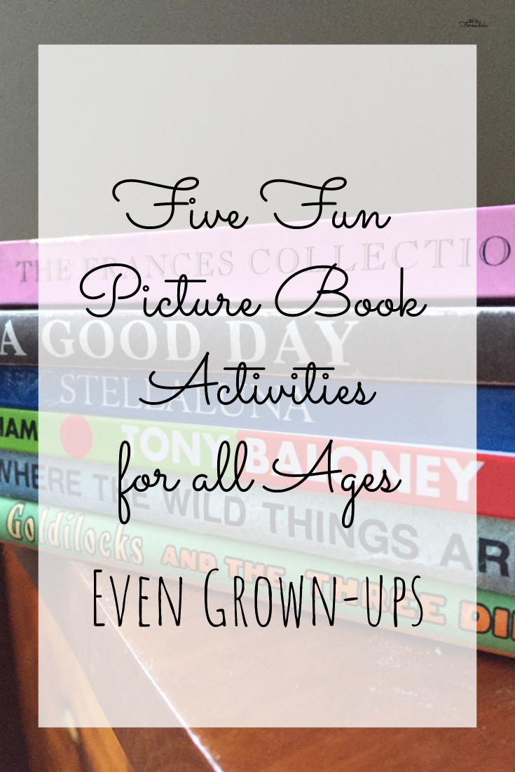 Picture books aren't just for kids. I've got five fun picture book activities for all ages - even grown up - that help you learn to think creatively, read critically, and communicate boldly.