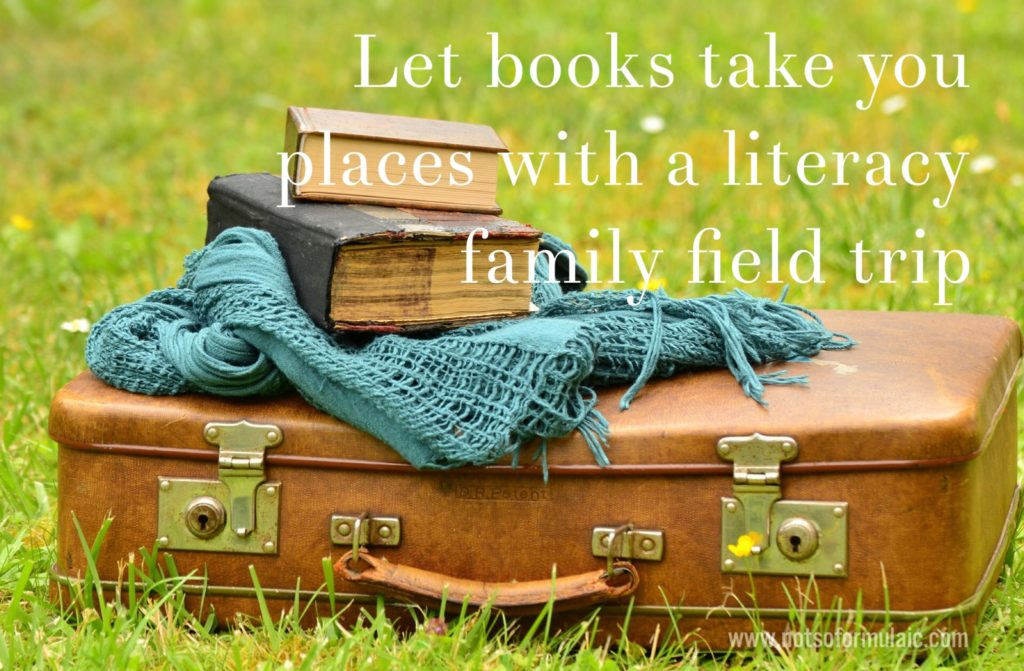 let books take you places with literacy field trips