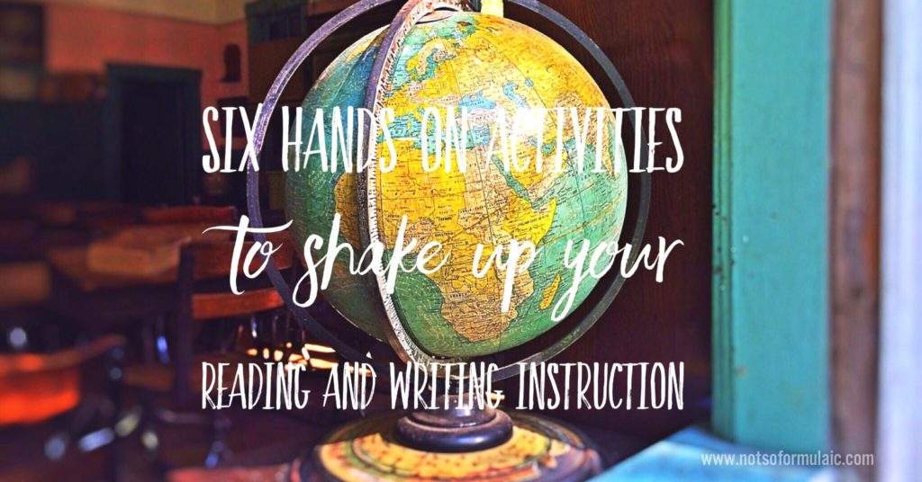 Six activities to shake up your reading and writing instruction
