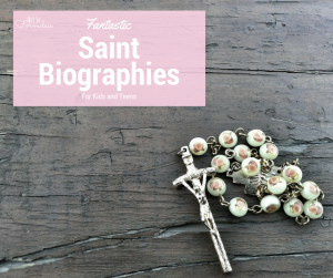 Biographies of the saints for kids (What to Read Wednesday)