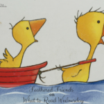 Feathered Friends – What to Read Wednesday