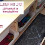 Toddler activity center – a DIY Ikea hack for homeschool moms