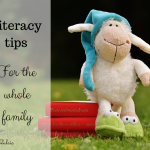 Literacy tips for the whole family