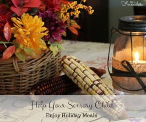 Help your sensory child enjoy holiday meals