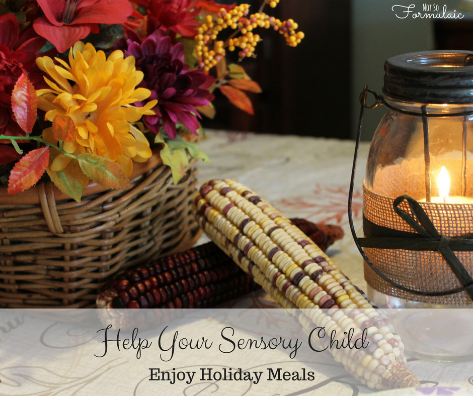 Help your sensory child enjoy holiday meals