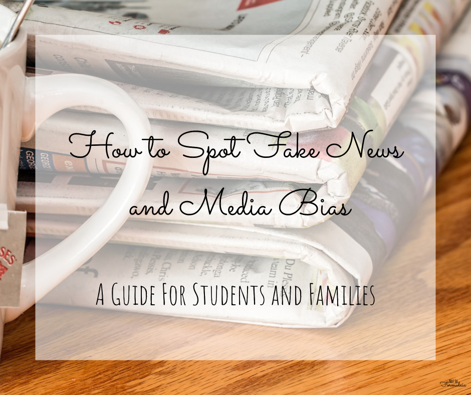 How to Spot Fake News and Media Bias: Free Printable for Students and Families