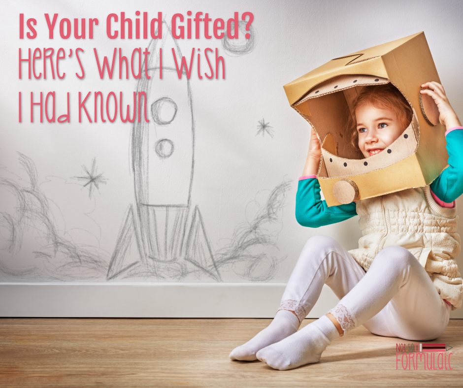 Is your child gifted? here's what I wish I had known