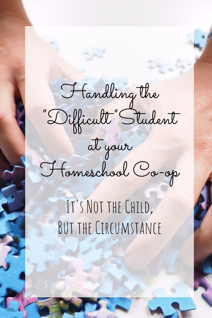 "Are you struggling to handle the ""difficult"" student in your homeschool co-op? This four day series will provide lessons and activities to change the circumstance, not the child."