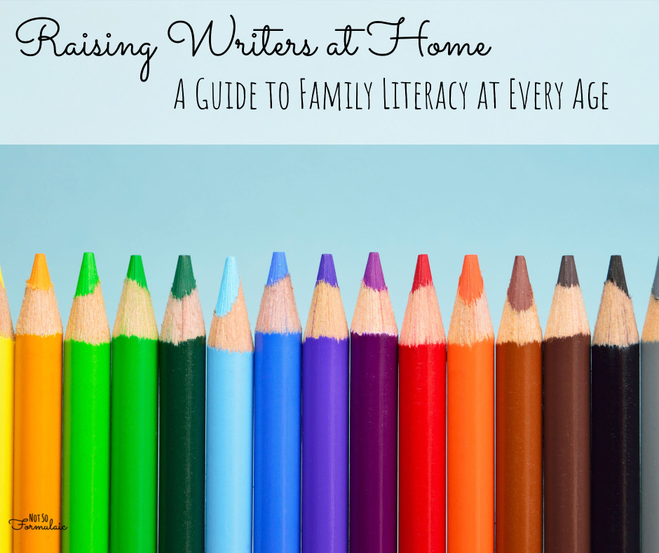 How to Raise Writers at Home, No Matter the Age