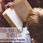 Teach Your Child to Read: 5 Outstanding Online Programs