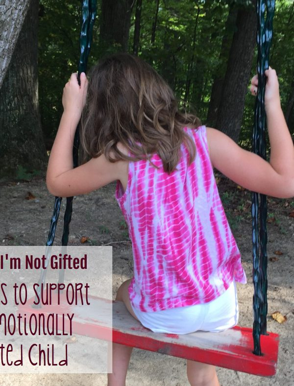Mama, I'm Not Gifted: 4 Ways to Support an Emotionally Intelligent Child