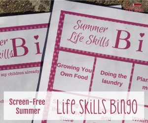 Have a Screen-Free Summer with Life Skills Bingo