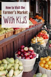 How to Visit the Farmer's Market with Kids: Screen-free Summer Life-Skills Bingo