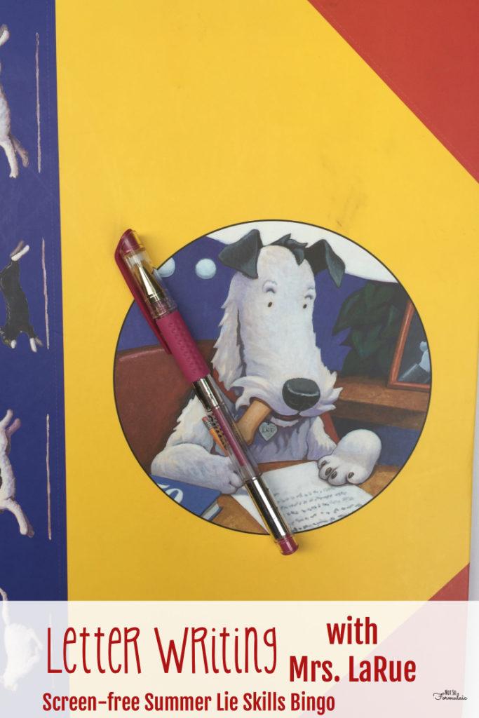 Letter Writing With Kids (and Mrs. LaRue): Screen-free Summer Life Skills Bingo