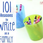 101 Reasons to Write as a Family
