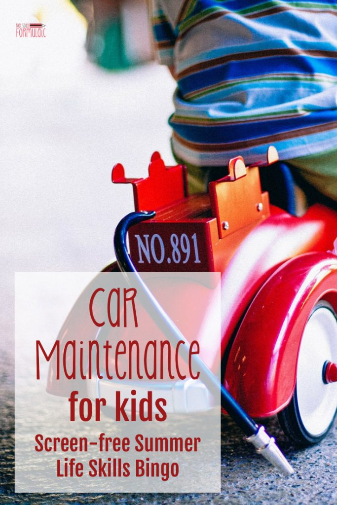Car maintenance is an important life skill, even for kids. Teach your children to care for a vehicle in this week's installment of Screen-free Summer Life Skills Bingo.