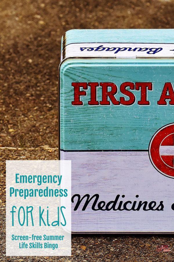 Emergency Preparedness for Kids (Screen – free Summer Life Skills Bingo)