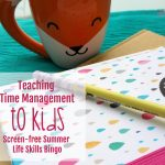 Teaching Time Management to Kids (Screen-free Summer Life Skills Bingo)