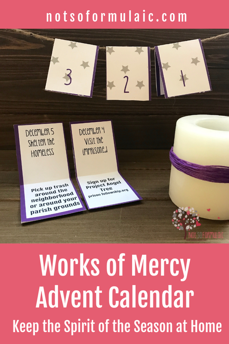 Try this Works of Mercy Printable #Advent Calendar, with 24 gentle, easily-adaptable suggestions for Advent prayer, sacrifice, and service, suitable for all ages and stages of family life.
