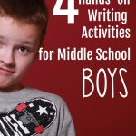 4 Hands-on Writing Activities for Middle School Boys