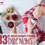33 Budget-Friendly, At-Home Date Nights You Can Try Out Tonight