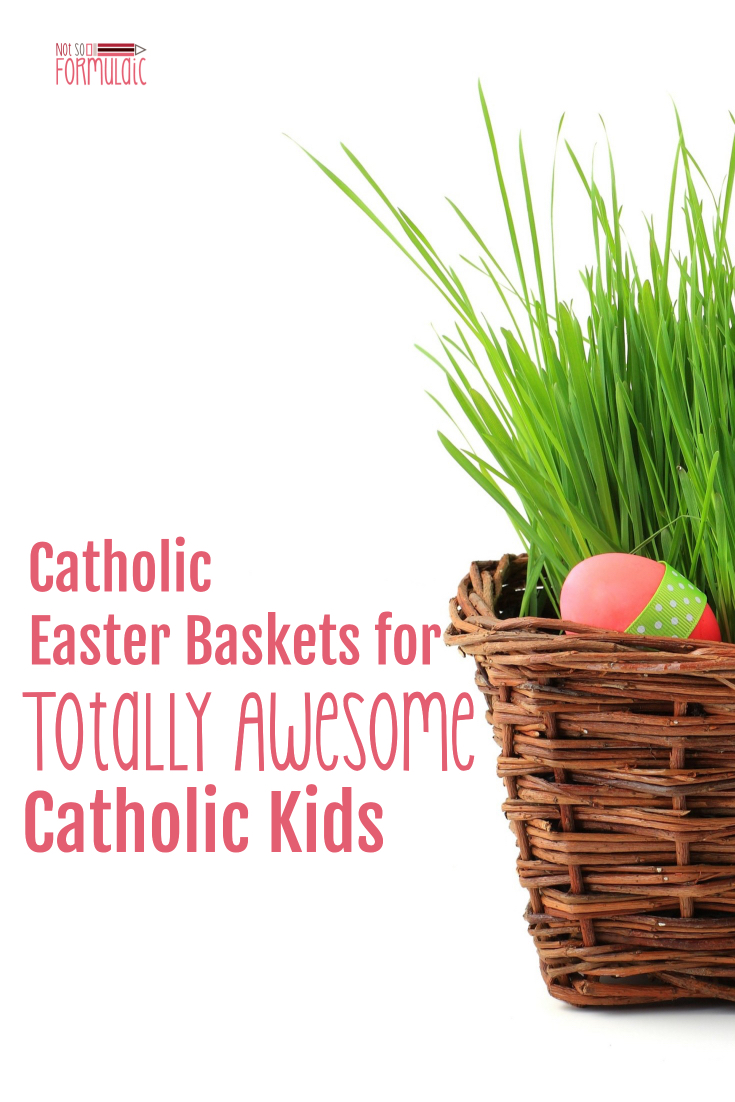 Catholic easter baskets for totally awesome catholic kids catholic easter baskets for catholic kids great gifts from catholic artisans negle Choice Image