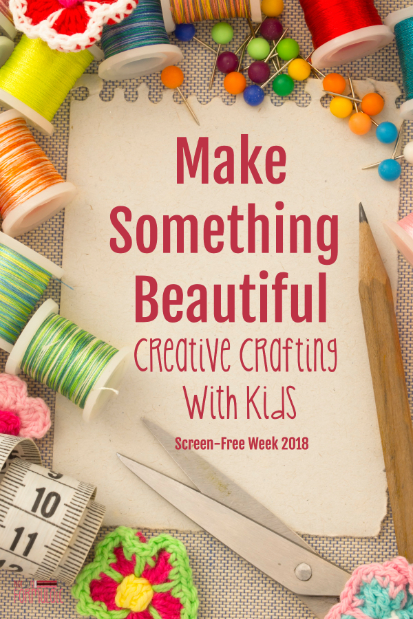 It's #screenfreeweek 2018, and today I'm sharing how to make something beautiful. Get off those screens and do some creative crafting with your kids!
