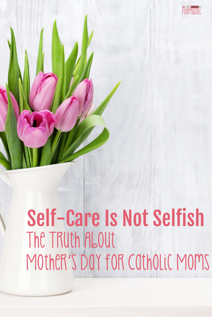 Catholic motherhood is the model of Christ's sacrifice on the cross. But it's also the model of his perfect prudence in all things. Since we are made in God's image and likeness, we are supposed to take care of ourselves. Mama, self-care is not selfish. Honor the truth of your vocation this Mother's Day.
