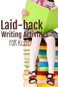 Write as a Family: Laid-back Writing Activities for Kids (Screen-Free Week 2018)