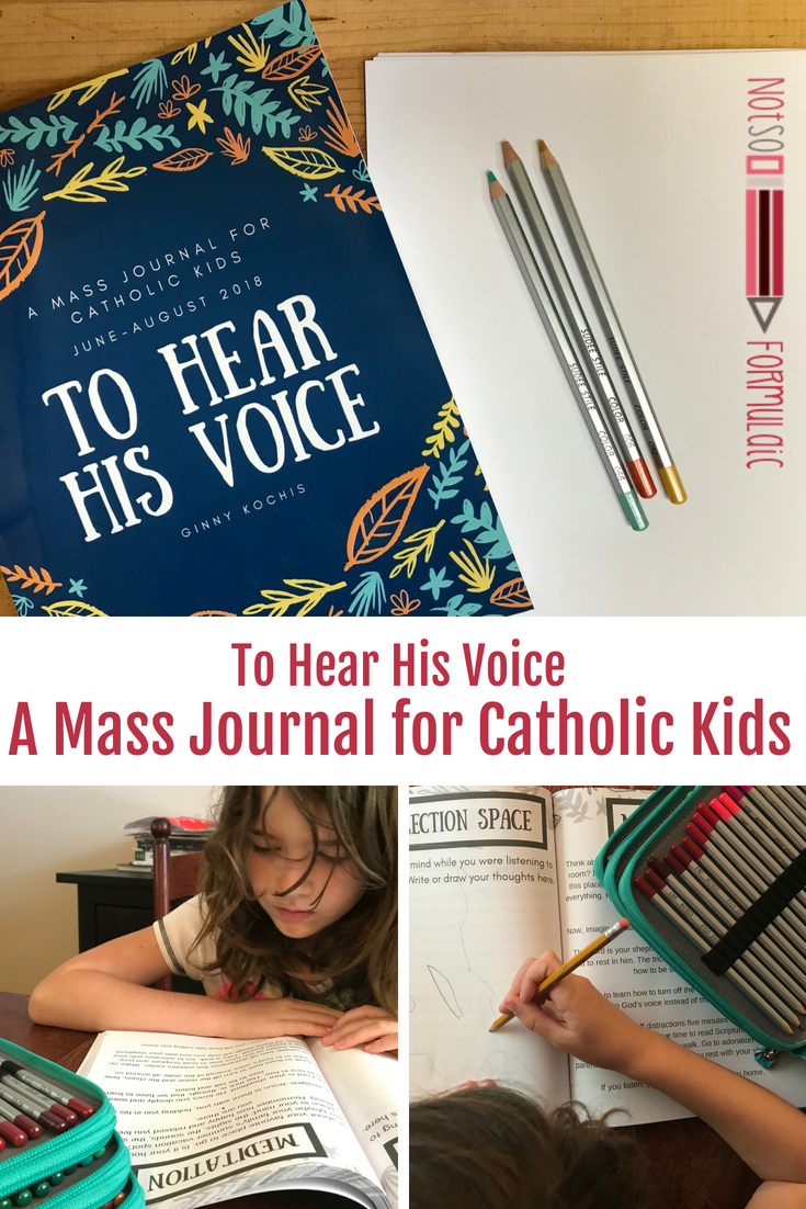 Are you raising #catholickids? Do you want them to participate more fully in the #mass? Do you want their #religiouseducation to help them own their #catholicfaith? Take a look at To Hear His Voice, the only #massjournal for Catholic kids to combine the Sunday readings with thoughtful discussion questions, meditations, and space for journaling, doodling, and notes.