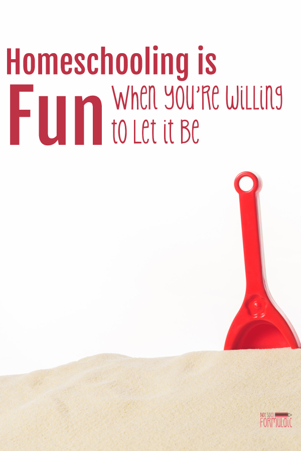 Homeschooling is fun - really. But you've got to be willing to let it be so, and that takes courage and a whole lot of grit.  #homeschooling #homeschoolencouragement
