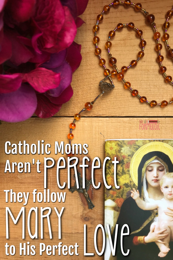 #CatholicMotherhood doesn't require perfection. Here's how to follow in the footsteps of the #virginmary and grow in God's perfect love.