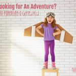 Looking for An Adventure? Try Parenting a Gifted Kid