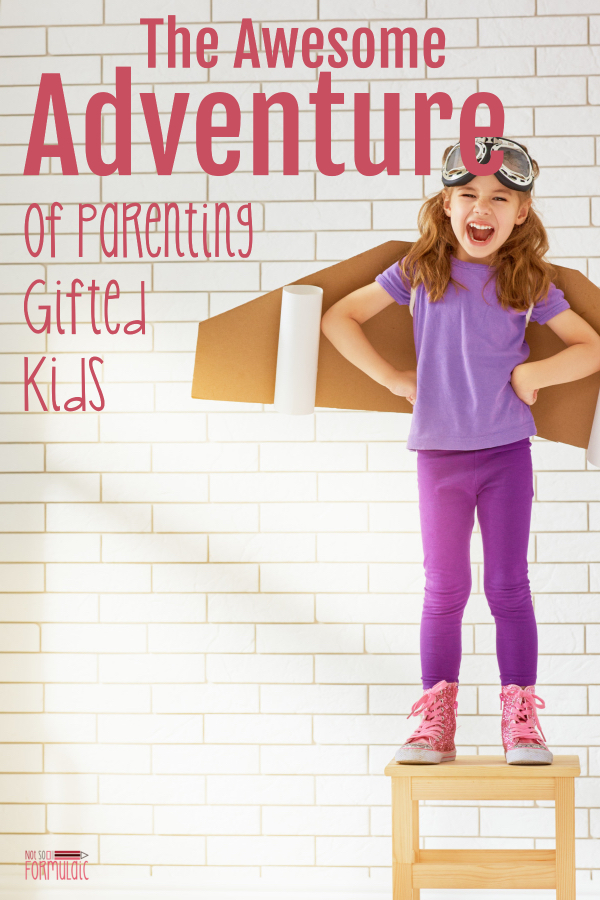 Big emotions. Grand escapades. Moments that have brought you to the brink of despair. Parenting a gifted kid is a far-from-normal experience. It's an absolute adventure, exhilarating and worth it in the end. #gifted #giftedparenting #parenting