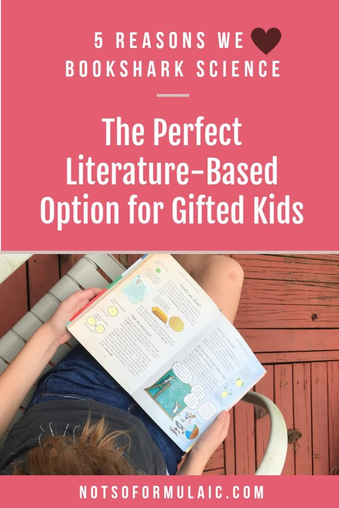Are you looking for a science curriculum for your book-loving, gifted kid? Check out BookShark's Science curriculum, a literature-based, hands-on curriculum perfect for deep thinkers.#giftedhomeschool #giftedkids #science